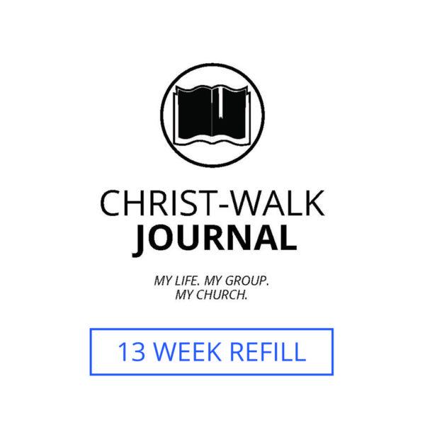 13 Week Refill for the Christ-Walk Journal