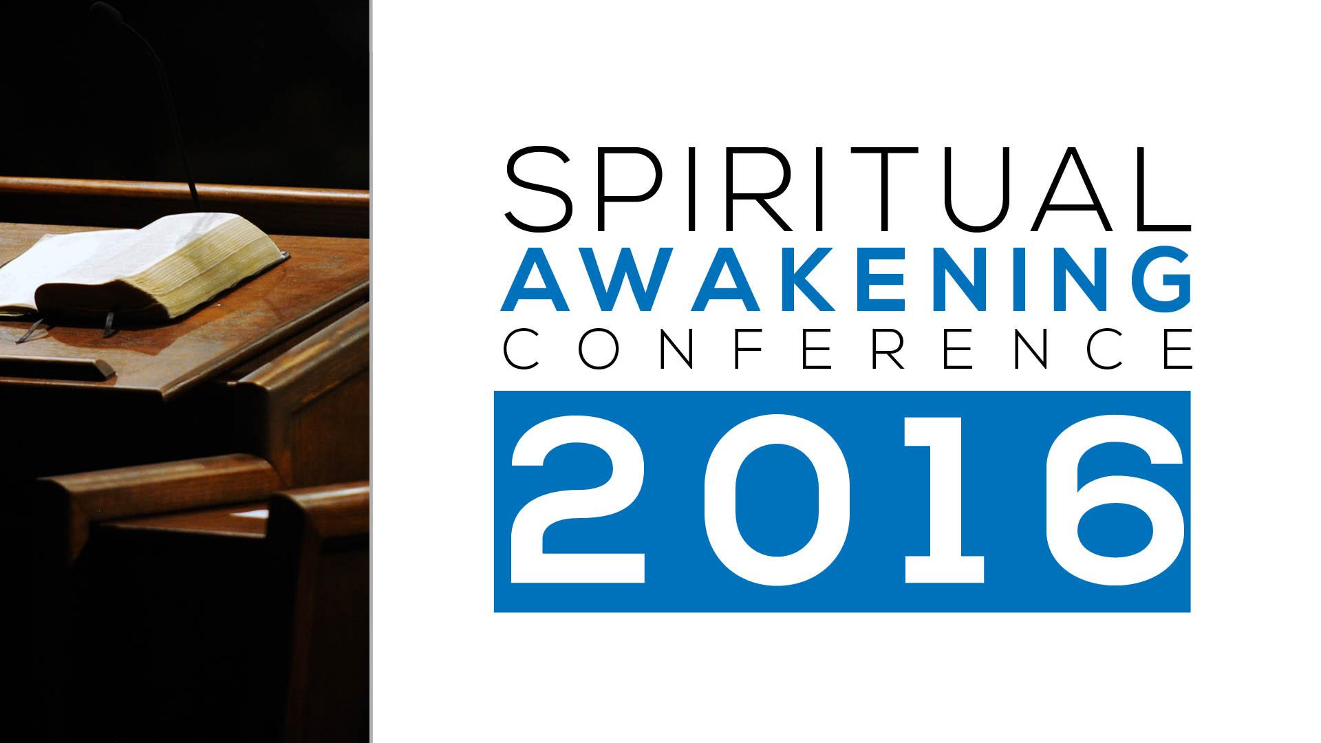 Spiritual Awakening Conference 2016