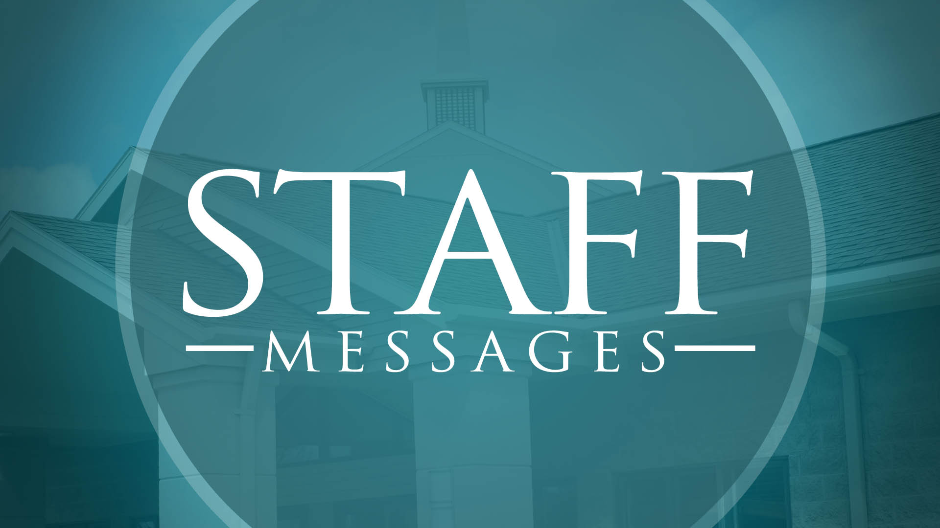 Staff Preachers Series